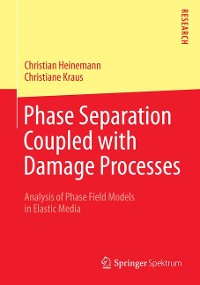 Cover Phase Separation Coupled with Damage Processes