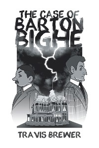 Cover The Case of Barton Bighe
