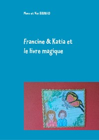 Cover Francine et Katia et le livre magique
