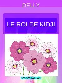 Cover Le roi de Kidji