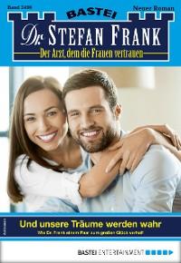 Cover Dr. Stefan Frank 2498 - Arztroman