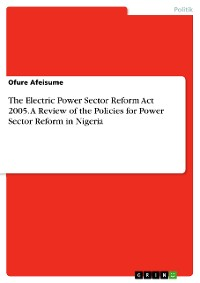 Cover The Electric Power Sector Reform Act 2005. A Review of the Policies for Power Sector Reform in Nigeria