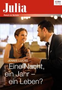Cover Eine Nacht, ein Jahr - ein Leben?