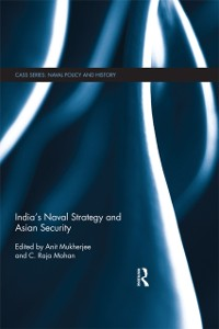 Cover India's Naval Strategy and Asian Security