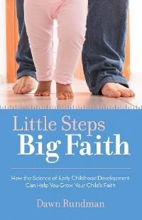 Cover Little Steps, Big Faith