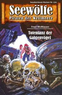 Cover Seewölfe - Piraten der Weltmeere 574