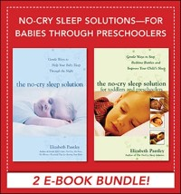 Cover No-Cry Sleep Solutions for Babies through Preschoolers (EBOOK BUNDLE)