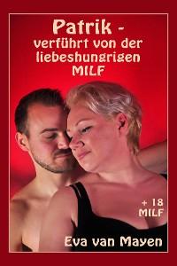 Cover Patrik - verführt von der liebeshungrigen MILF