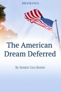 Cover The American Dream Deferred