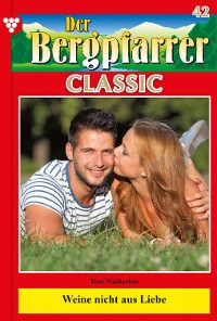 Cover Der Bergpfarrer Classic 42 – Heimatroman