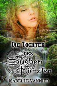 Cover Die Tochter des Suebenfürsten