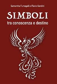 Cover Simboli, tra conoscenza e destino