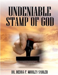Cover Undeniable Stamp of God