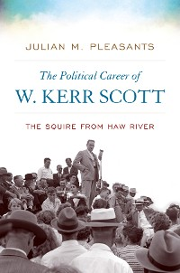 Cover The Political Career of W. Kerr Scott