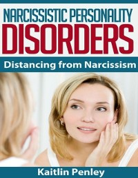 Cover Narcissistic Personality Disorders: Distancing from Narcissism