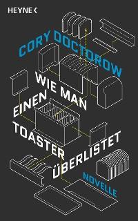 Cover Wie man einen Toaster überlistet
