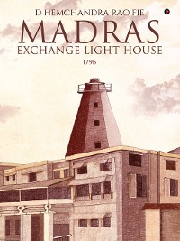 Cover Madras Exchange Light House