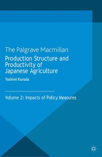 Cover Production Structure and Productivity of Japanese Agriculture