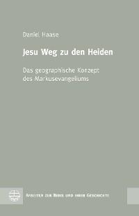Cover Jesu Weg zu den Heiden