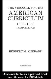 Cover Struggle for the American Curriculum, 1893-1958