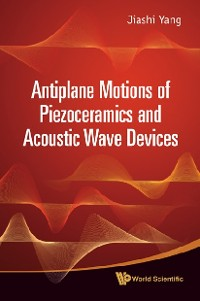 Cover Antiplane Motions Of Piezoceramics And Acoustic Wave Devices