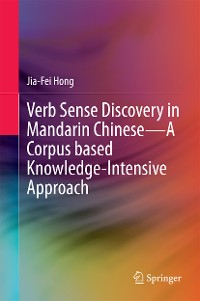 Cover Verb Sense Discovery in Mandarin Chinese—A Corpus based Knowledge-Intensive Approach