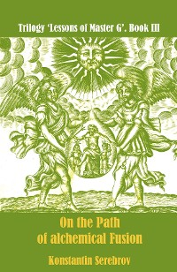 Cover On the Path of alchemical Fusion