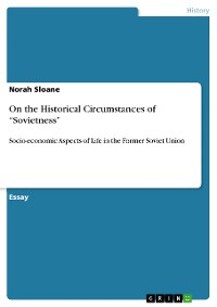 """Cover On the Historical Circumstances of """"Sovietness"""""""