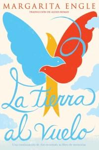 Cover La tierra al vuelo (Soaring Earth)