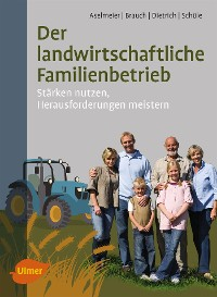 Cover Der landwirtschaftliche Familienbetrieb