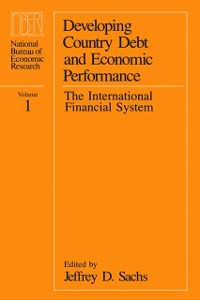 Cover Developing Country Debt and Economic Performance, Volume 1