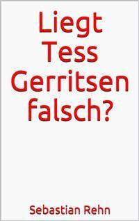Cover Liegt Tess Gerritsen falsch?
