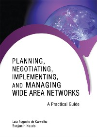 Cover Planning, Negotiating, Implementing, and Managing Wide Area Networks
