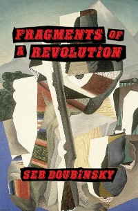 Cover Fragments of a Revolution