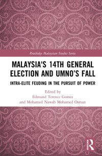 Cover Malaysia's 14th General Election and UMNO's Fall