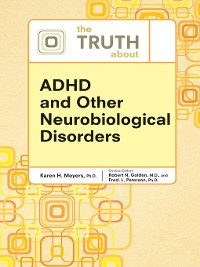 Cover The Truth About ADHD and Other Neurobiological Disorders