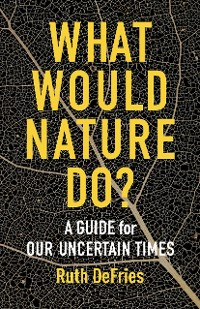 Cover What Would Nature Do?