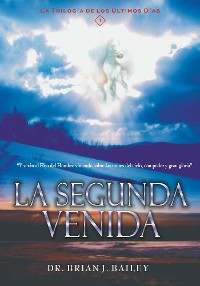 Cover La Segunda Venida