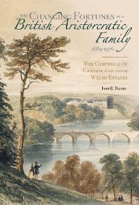 Cover The Changing Fortunes of a British Aristocratic Family, 1689-1976