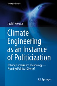 Cover Climate Engineering as an Instance of Politicization