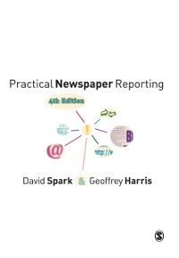 Cover Practical Newspaper Reporting