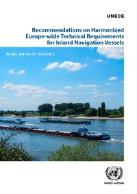 Cover Recommendations on Harmonized Europe-wide Technical Requirements for Inland Navigation Vessels