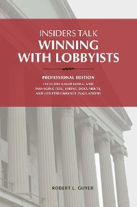Cover Insiders Talk: Winning with Lobbyists Professional edition