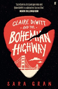 Cover Claire DeWitt and the Bohemian Highway