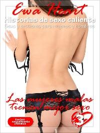 Cover Las mujeres malas tienen mejor sexo - historias de sexo calientes