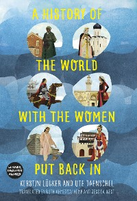 Cover A History of the World with the Women Put Back in