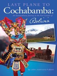 Cover Last Plane to Cochabamba