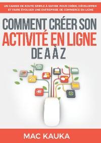 Cover Comment créer son activité en ligne de A à Z
