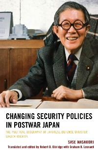 Cover Changing Security Policies in Postwar Japan