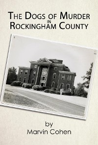 Cover The Dogs of Murder in Rockingham County